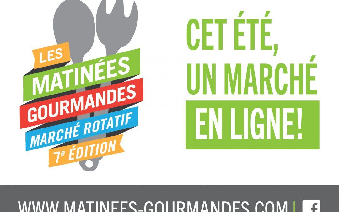 Un marché en ligne pour la 7e édition des Matinées gourmandes !