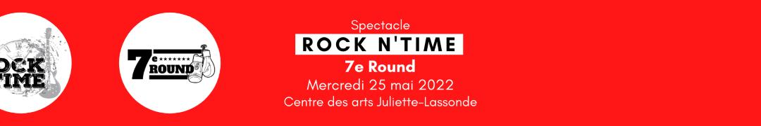 7e round de ROCK N TIME